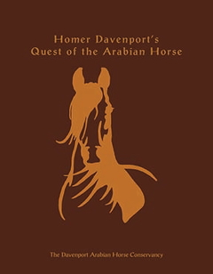 Homer Davenport's Quest of the Arabian Horse(2017)